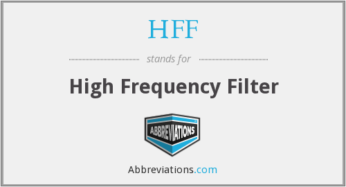 HFF - High Frequency Filter