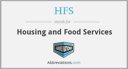 HFS - Housing and Food Services