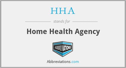 HHA - Home Health Agency