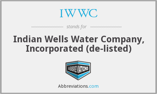 IWWC - Indian Wells Water Company, Incorporated  (de-listed)