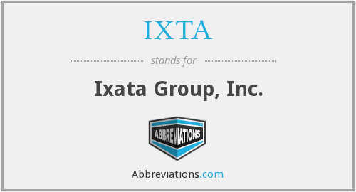 IXTAE - Ixata Group, Inc.
