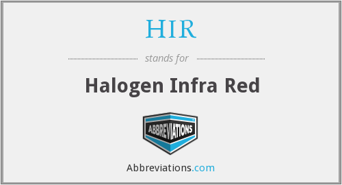 HIR - Halogen Infra Red