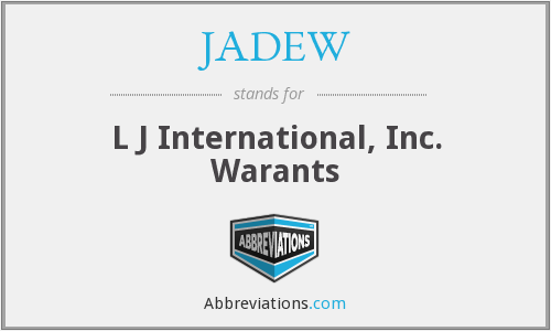 JADEW - L J International, Inc. Warants