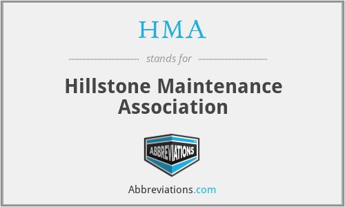 HMA - Hillstone Maintenance Association