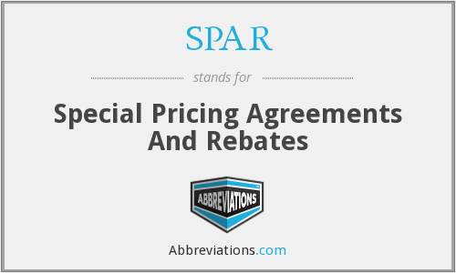 SPAR - Special Pricing Agreements And Rebates