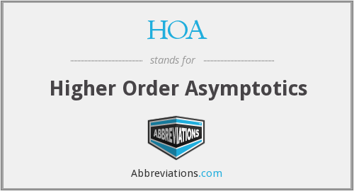 HOA - Higher Order Asymptotics