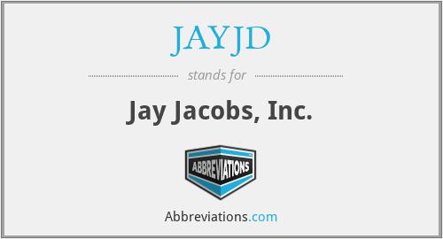 JAYJD - Jay Jacobs, Inc.