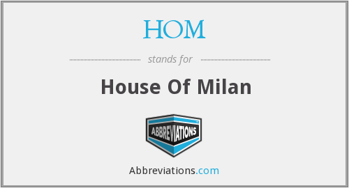 HOM - House Of Milan