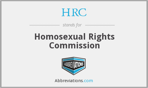 HRC - Homosexual Rights Commission