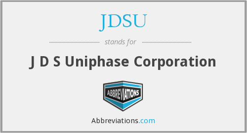 What does JDSU stand for?