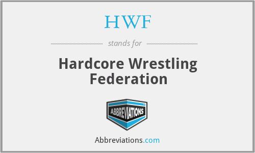 HWF - Hardcore Wrestling Federation