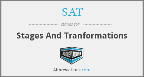 SAT - Stages And Tranformations