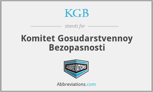 KGB - Komitet Gosudarstvennoy Bezopasnosti