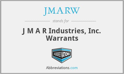 JMARW - J M A R Industries, Inc. Warrants
