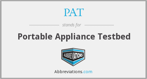 PAT - Portable Appliance Testbed