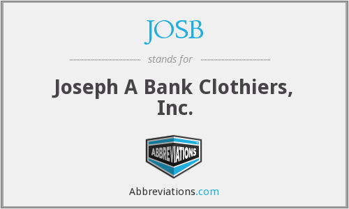 JOSB - Joseph A Bank Clothiers, Inc.