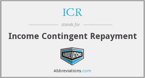 ICR - Income Contingent Repayment
