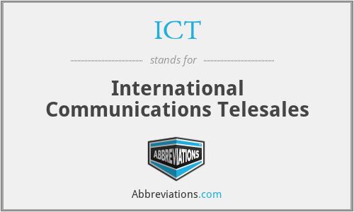 ICT - International Communications Telesales