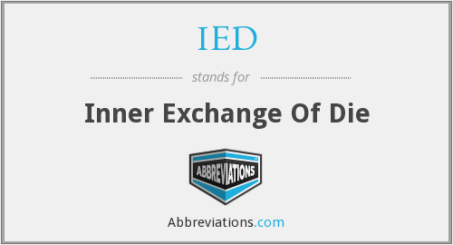 IED - Inner Exchange Of Die