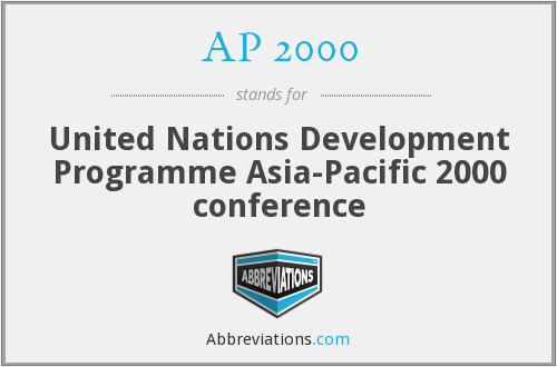 AP 2000 - United Nations Development Programme Asia-Pacific 2000 conference