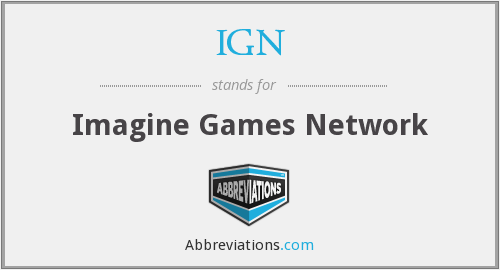 IGN - Imagine Games Network