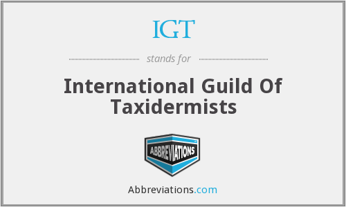 IGT - International Guild Of Taxidermists