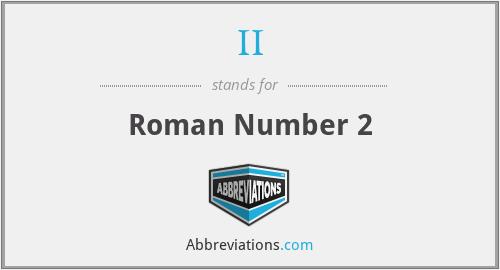 II - Roman Number 2