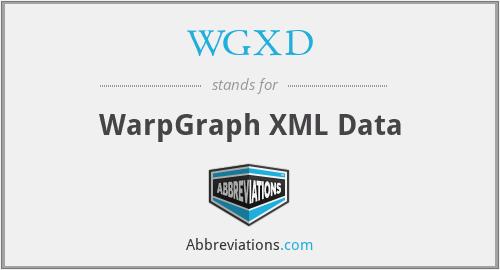 WGXD - WarpGraph XML Data
