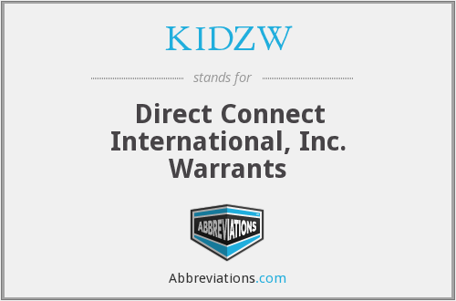 KIDZW - Direct Connect International, Inc. Warrants