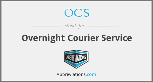 OCS - Overnight Courier Service
