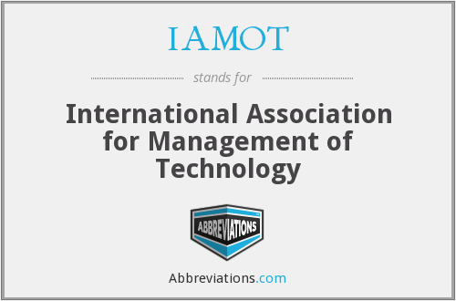 IAMOT - International Association for Management of Technology