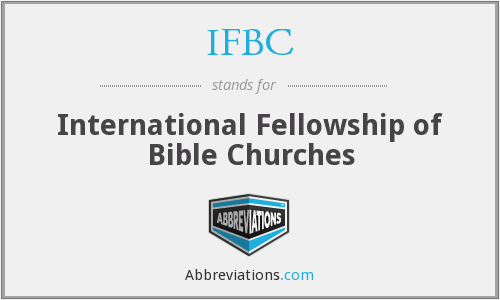 IFBC - International Fellowship of Bible Churches