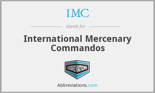 IMC - International Mercenary Commandos