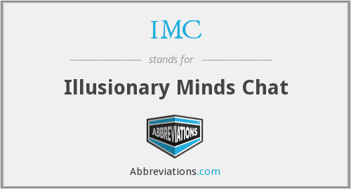 IMC - Illusionary Minds Chat