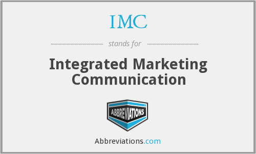 IMC - Integrated Marketing Communication