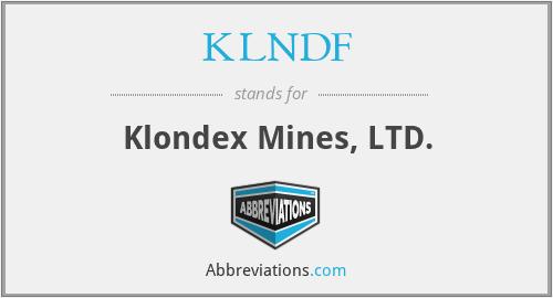 KLNDF - Klondex Mines, LTD.
