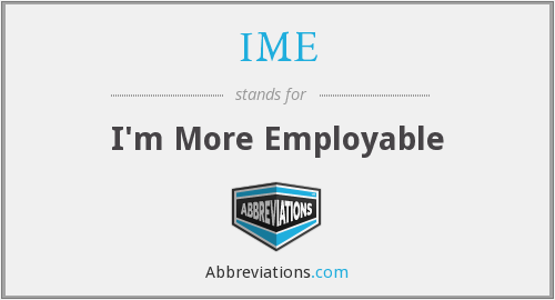 IME - I'm More Employable