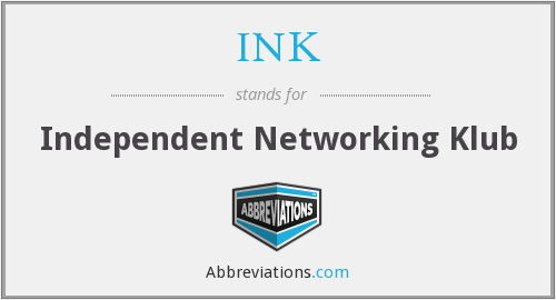 INK - Independent Networking Klub