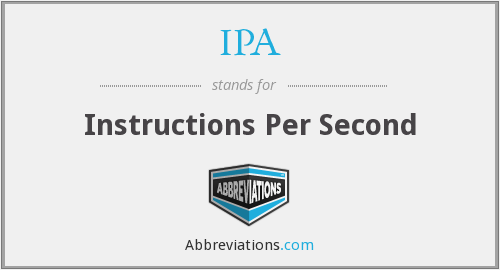 IPA - Instructions Per Second