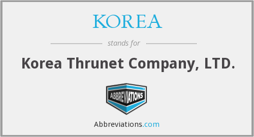 KOREA - Korea Thrunet Company, LTD.