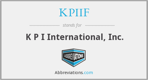 KPIIF - K P I International, Inc.