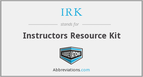 IRK - Instructors Resource Kit