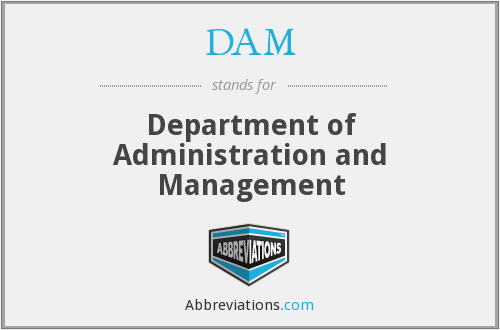 DAM - Department of Administration and Management