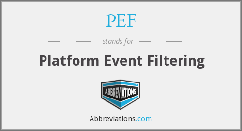PEF - Platform Event Filtering