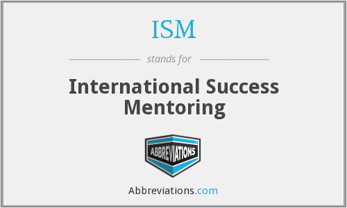 ISM - International Success Mentoring
