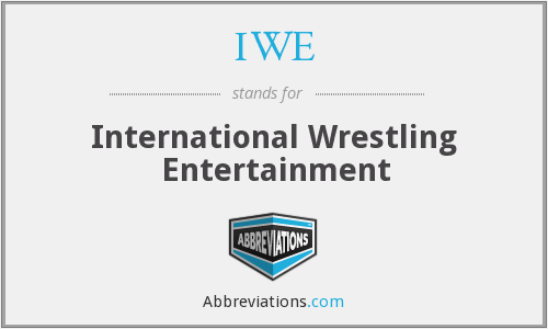 IWE - International Wrestling Entertainment