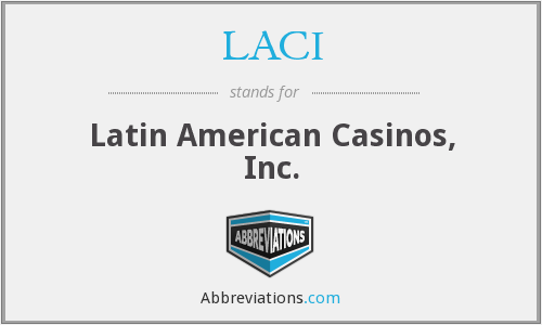 LACI - Latin American Casinos, Inc.