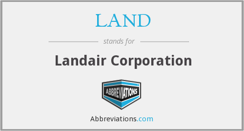 What does LAND stand for?