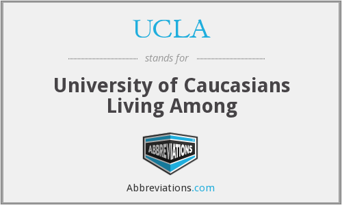 UCLA - University of Caucasians Living Among