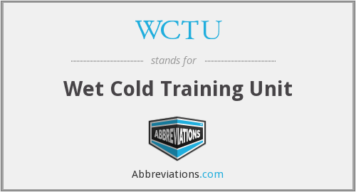 WCTU - Wet Cold Training Unit
